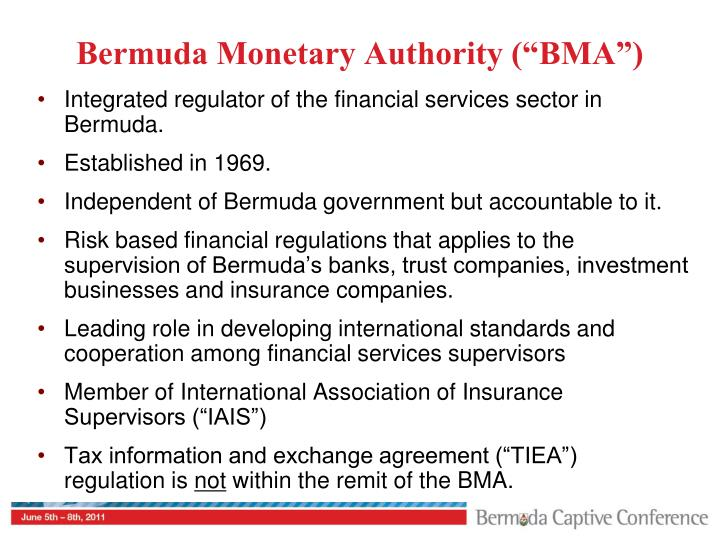 "Bermuda Monetary Authority (""BMA"")"