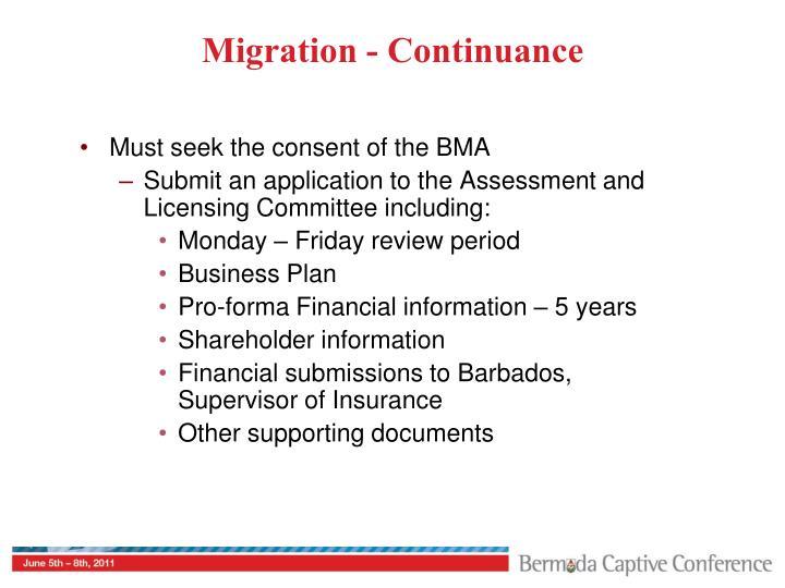 Migration - Continuance