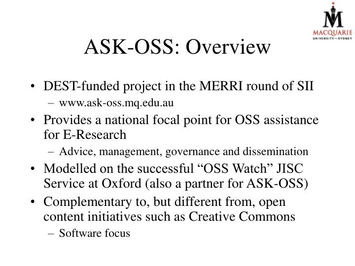ASK-OSS: Overview