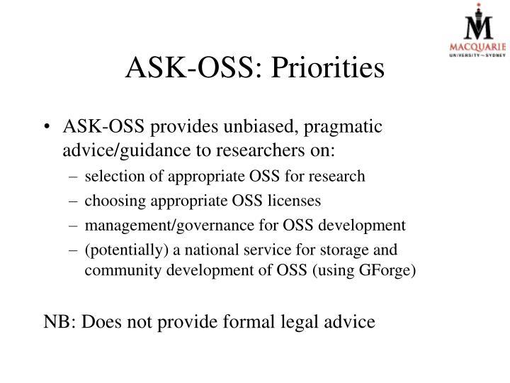 ASK-OSS: Priorities