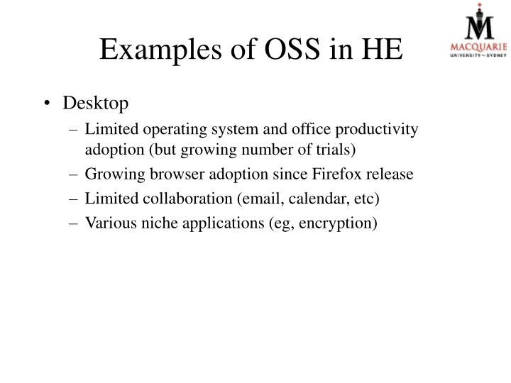 Examples of OSS in HE