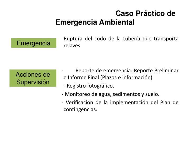 Caso Práctico de Emergencia Ambiental