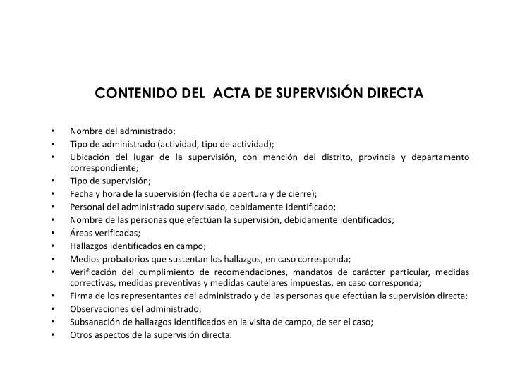 CONTENIDO DEL  ACTA DE SUPERVISIÓN DIRECTA