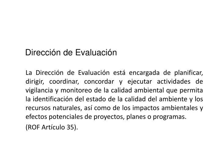 Dirección de Evaluación