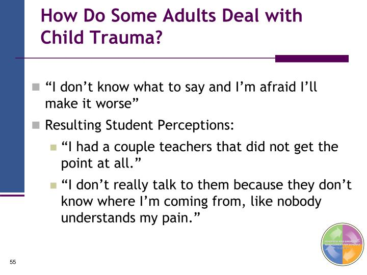How Do Some Adults Deal with Child Trauma?