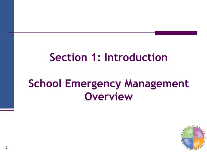 Section 1 introduction school emergency management overview