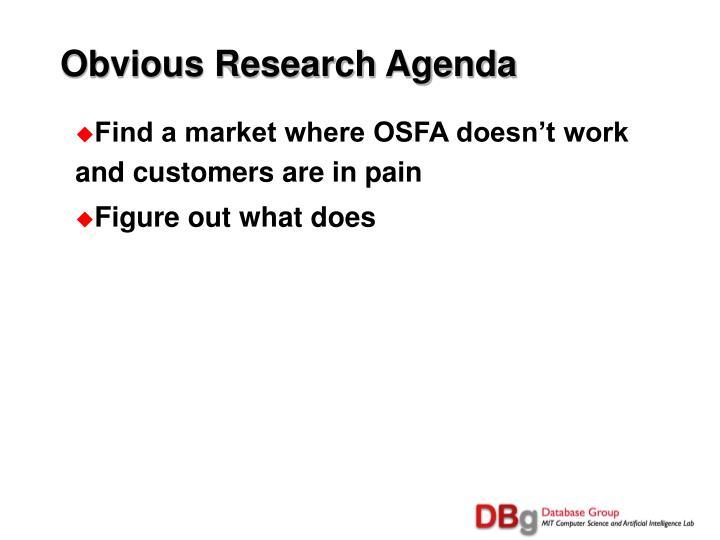 Obvious Research Agenda