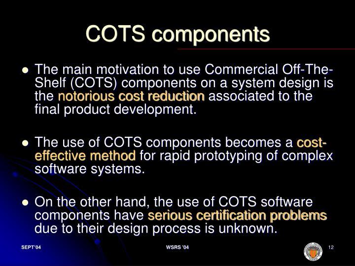 COTS components