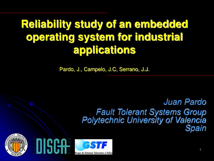 Reliability study of an embedded operating system for industrial applications