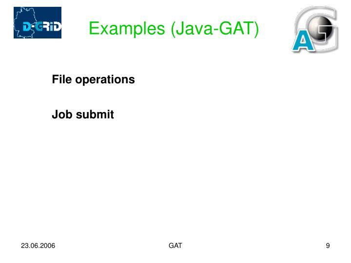 Examples (Java-GAT)