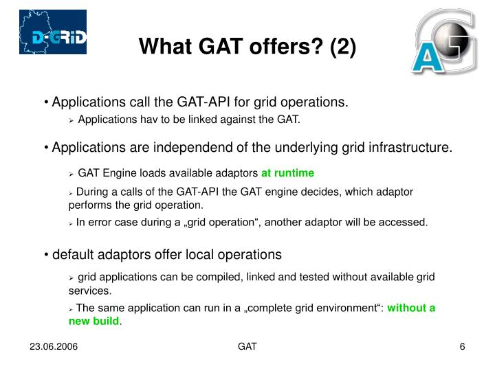 What GAT offers? (2)