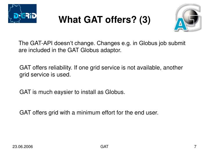 What GAT offers? (3)