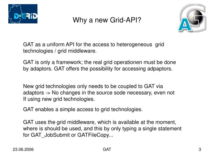 Why a new grid api