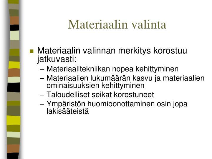 Materiaalin valinta