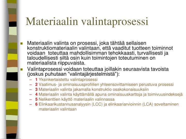 Materiaalin valintaprosessi