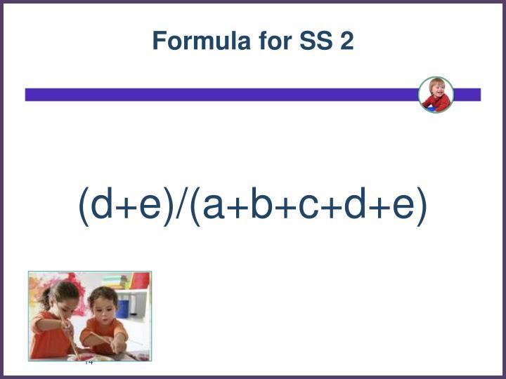 Formula for SS 2