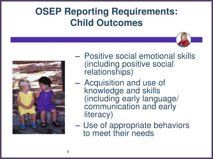 OSEP Reporting Requirements: