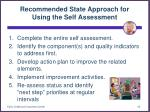 recommended state approach for using the self assessment