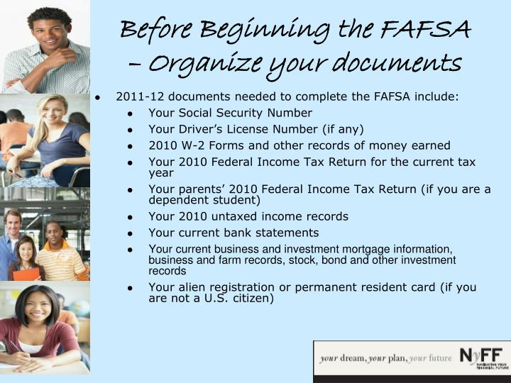 Before Beginning the FAFSA – Organize your documents