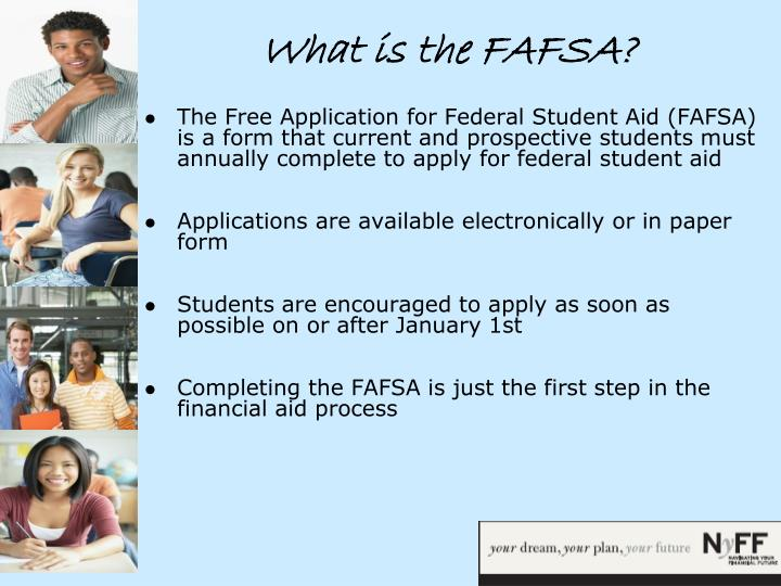 What is the FAFSA?