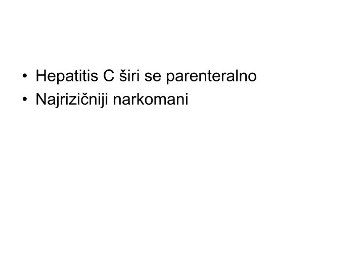 Hepatitis C širi se parenteralno