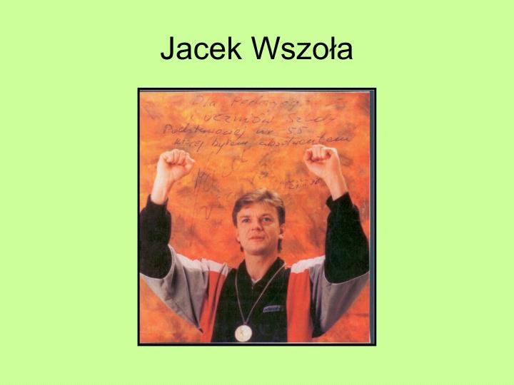Jacek Wszoła