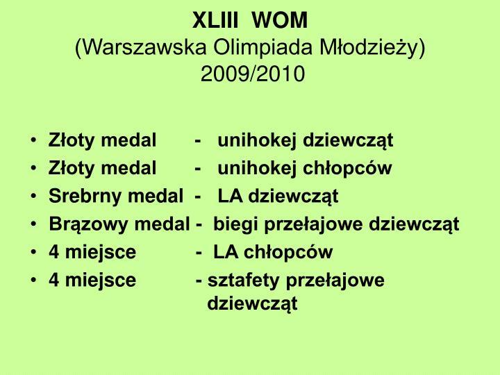 XLIII WOM