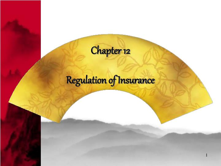 Chapter 12 regulation of insurance