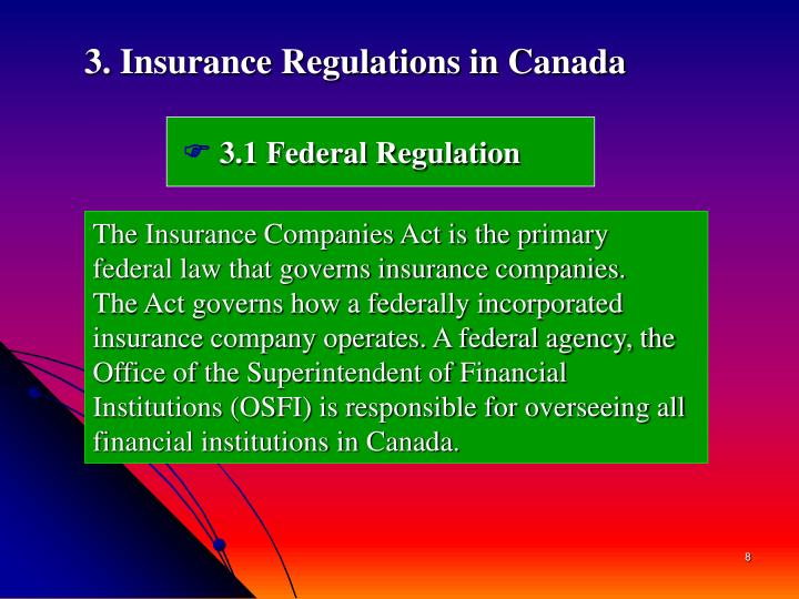 3. Insurance Regulations in Canada
