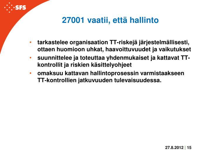 27001 vaatii, että hallinto