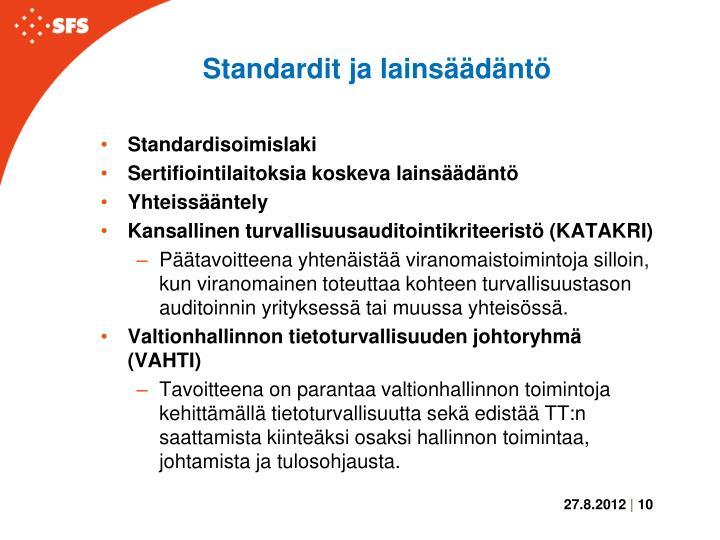 Standardit ja lainsäädäntö