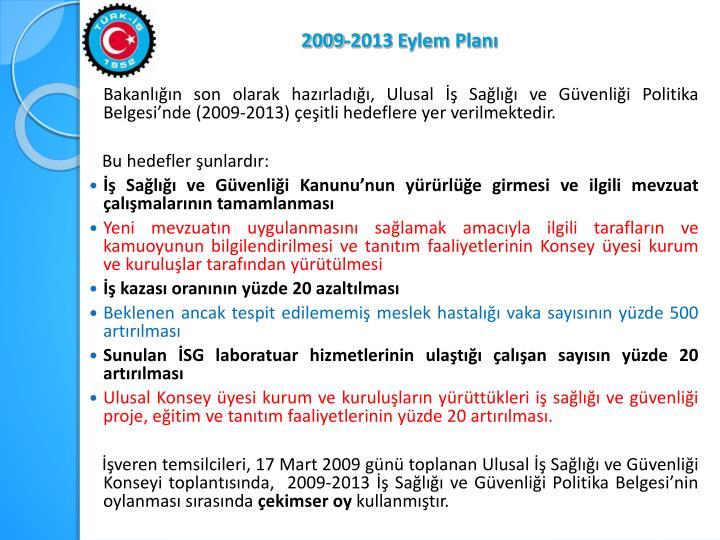 2009-2013 Eylem Planı