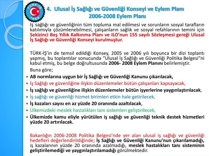 Ulusal İş Sağlığı ve Güvenliği Konseyi ve Eylem Planı
