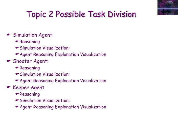 Topic 2 Possible Task Division