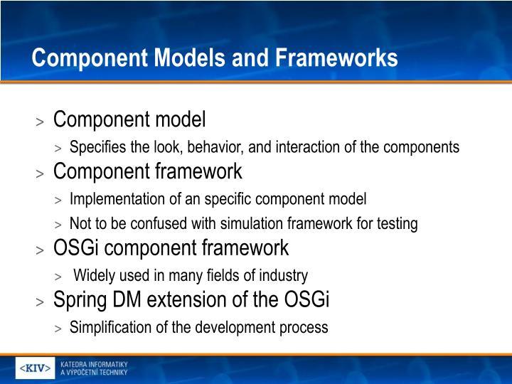 Component Models and Frameworks