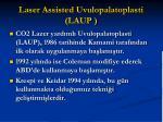 laser assisted uvulopalatoplasti laup