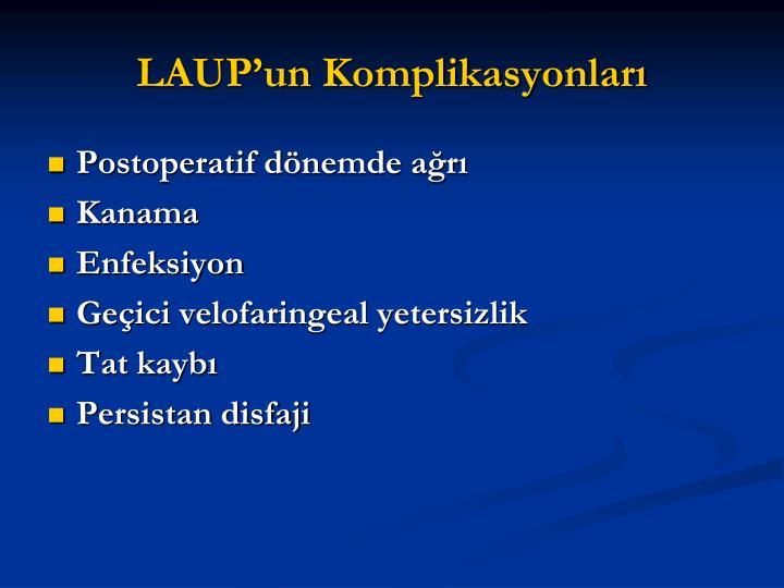 LAUP'un Komplikasyonları