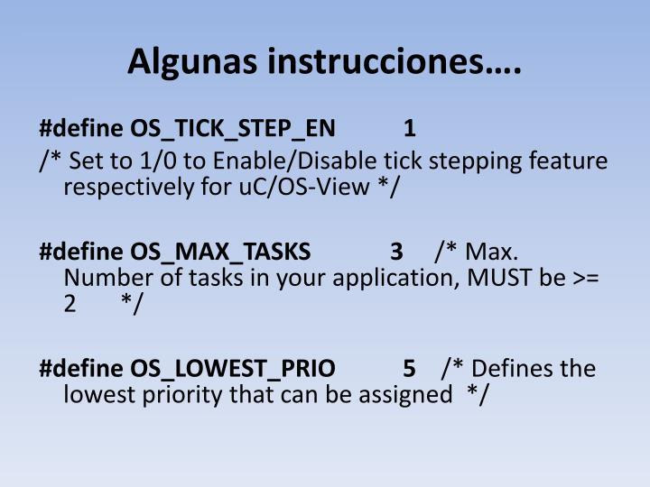 Algunas instrucciones….