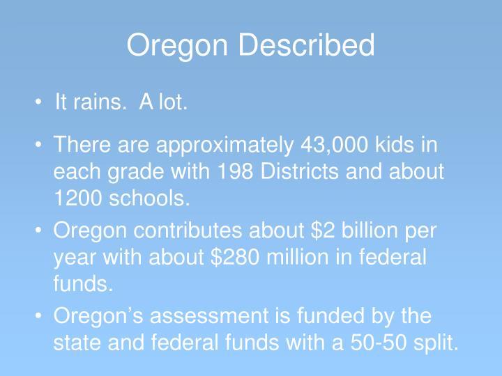 Oregon Described