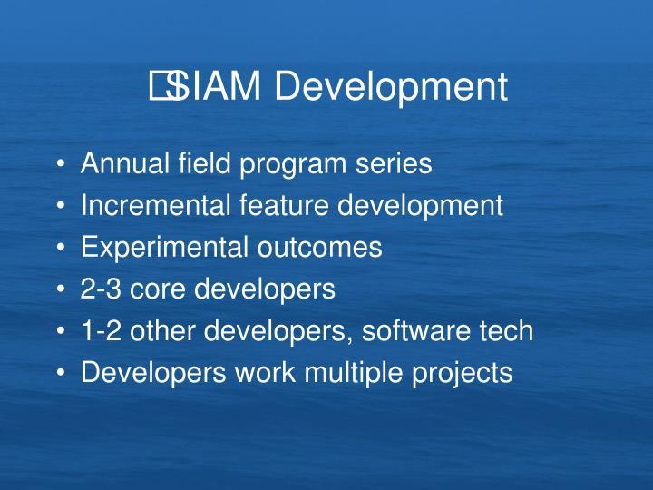 SIAM Development