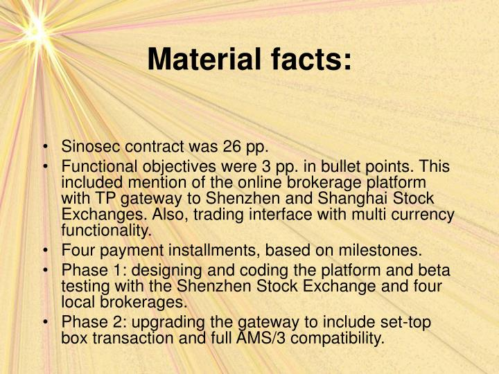 Material facts: