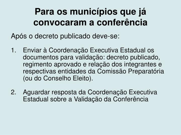 Para os municípios que já convocaram a conferência