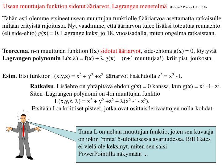 Usean muuttujan funktion sidotut ääriarvot. Lagrangen menetelmä