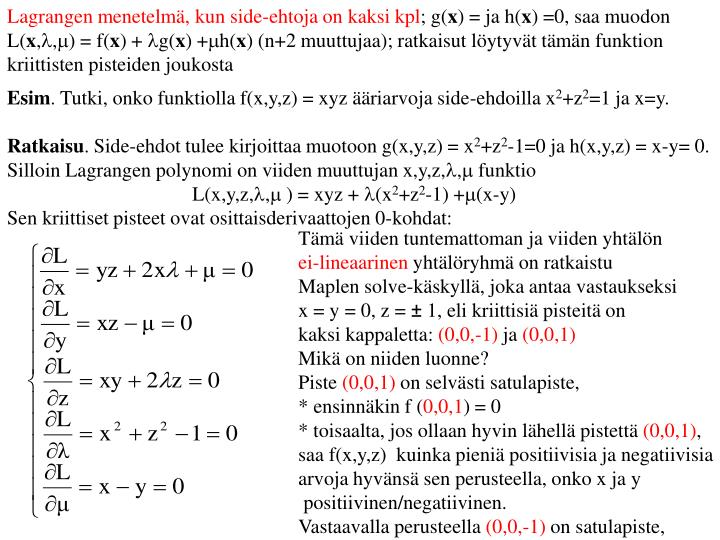 Lagrangen menetelmä, kun side-ehtoja on kaksi kpl