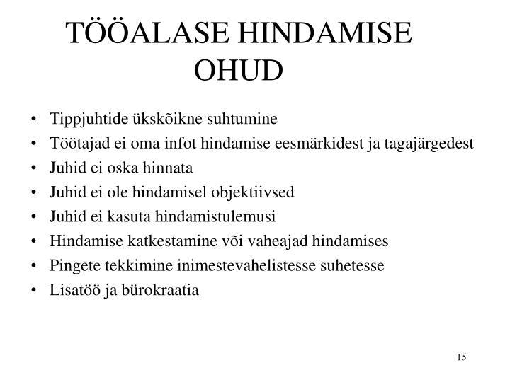 TÖÖALASE HINDAMISE OHUD
