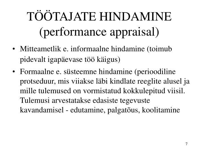 TÖÖTAJATE HINDAMINE (performance appraisal)