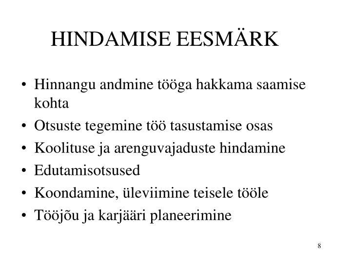 HINDAMISE EESMÄRK