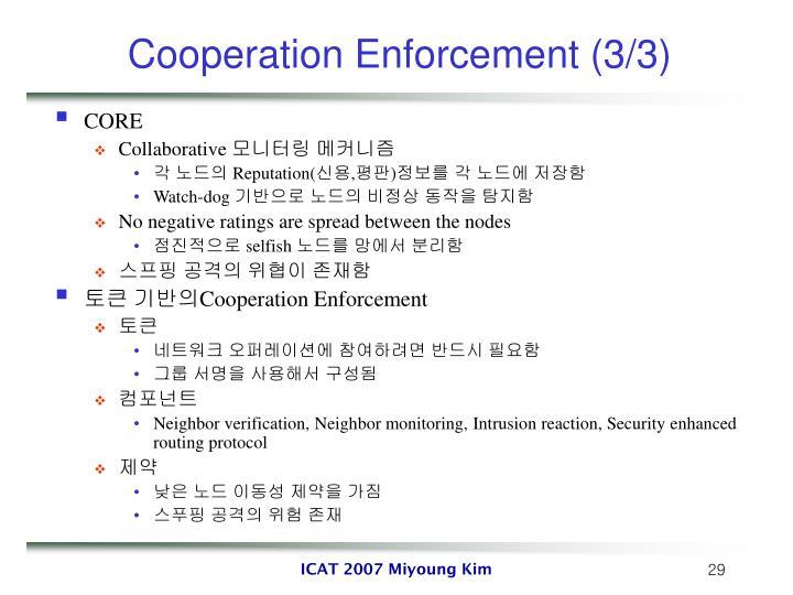 Cooperation Enforcement (3/3)