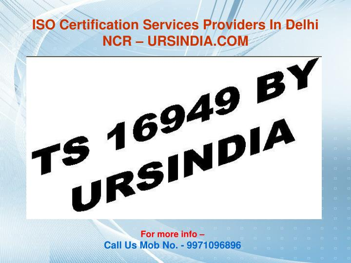 ISO Certification Services Providers In Delhi NCR – URSINDIA.COM
