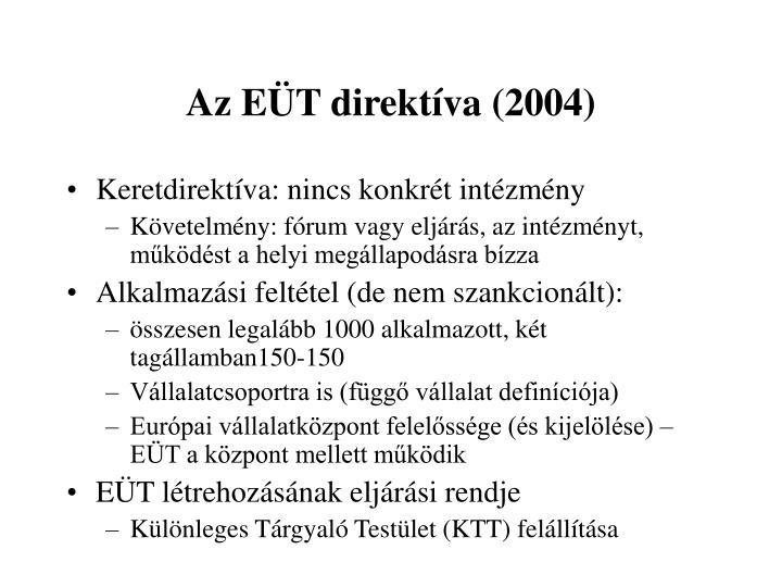 Az EÜT direktíva (2004)